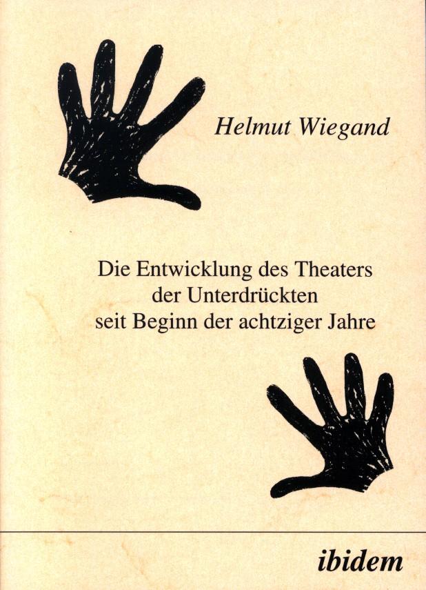 Die Entwicklung des Theaters der Unterdrückten seit Beginn der achtziger Jahre