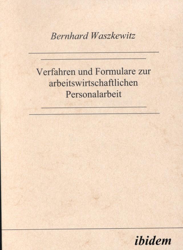 Verfahren und Formulare zur arbeitswirtschaftlichen Personalarbeit