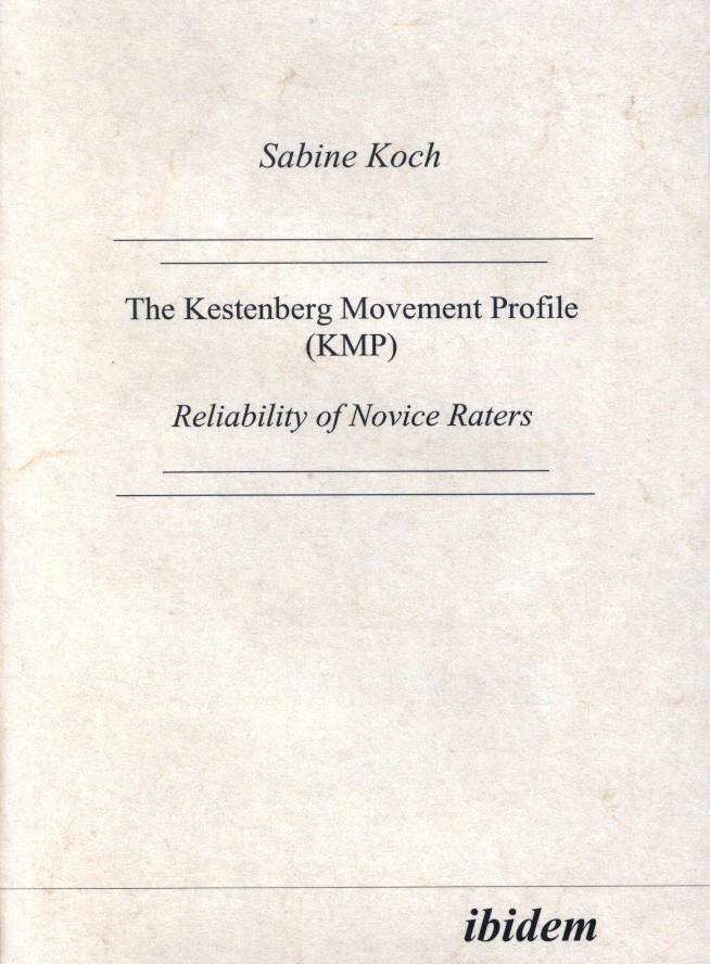 The Kestenberg Movement Profile (KMP)