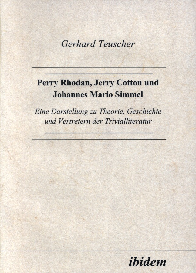 Perry Rhodan, Jerry Cotton und Johannes Mario Simmel