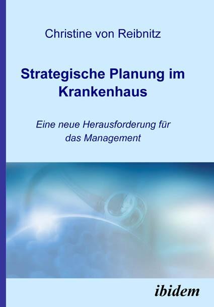 Strategische Planung im Krankenhaus