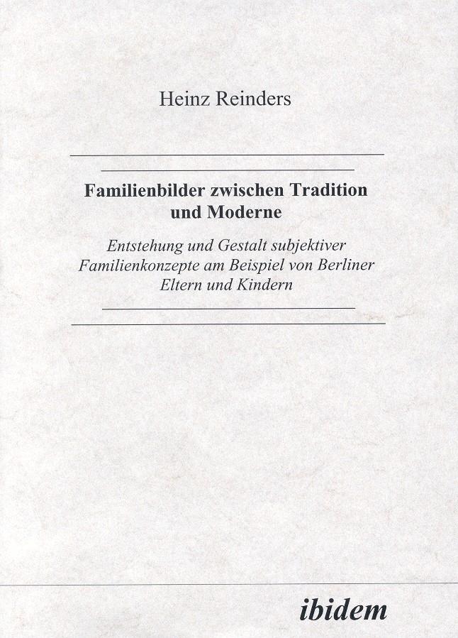 Familienbilder zwischen Tradition und Moderne