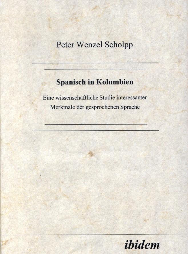 Spanisch in Kolumbien