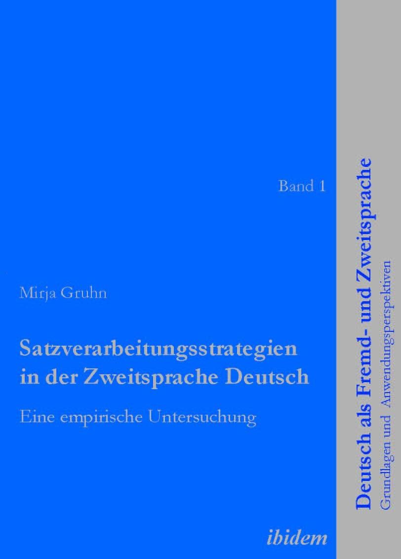 Satzverarbeitungsstrategien in der Zweitsprache Deutsch