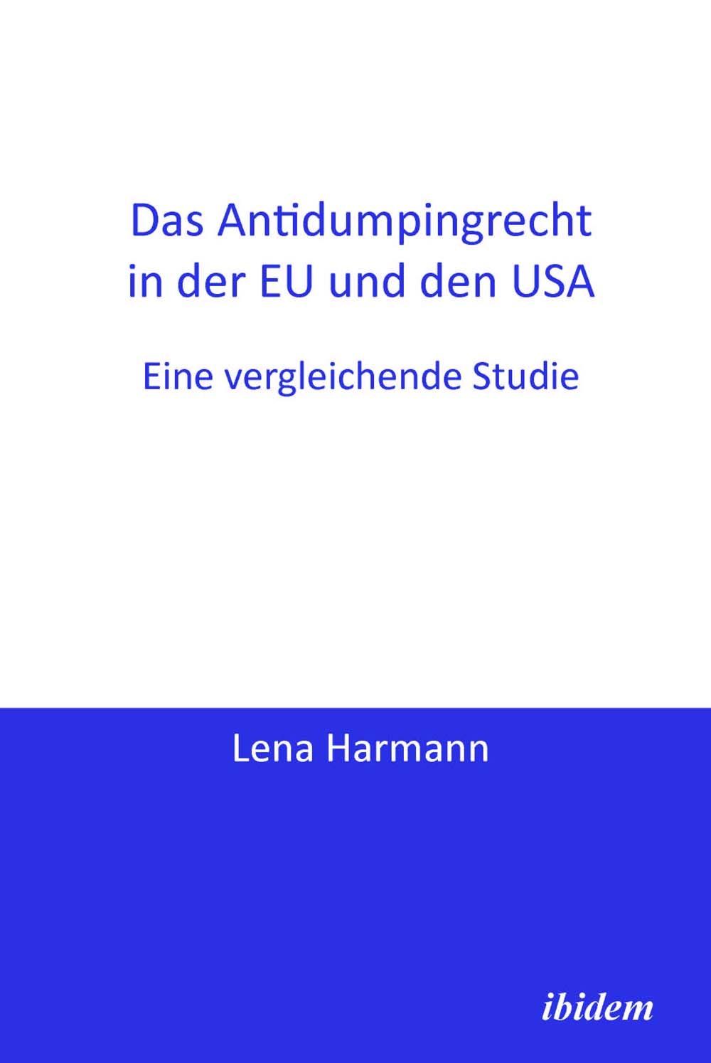 Das Antidumpingrecht in der EU und den USA