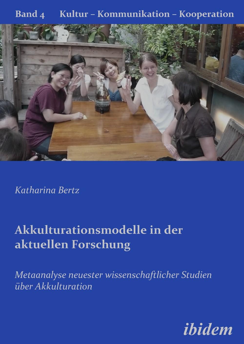 Akkulturationsmodelle in der aktuellen Forschung