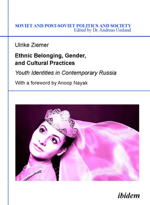 Ethnic Belonging, Gender, and Cultural Practices