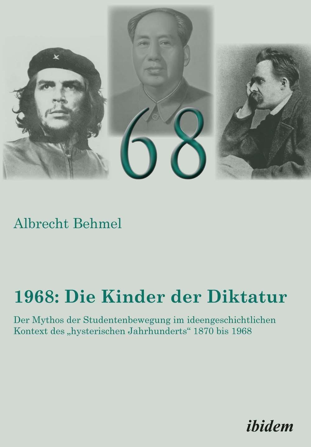 1968: Die Kinder der Diktatur