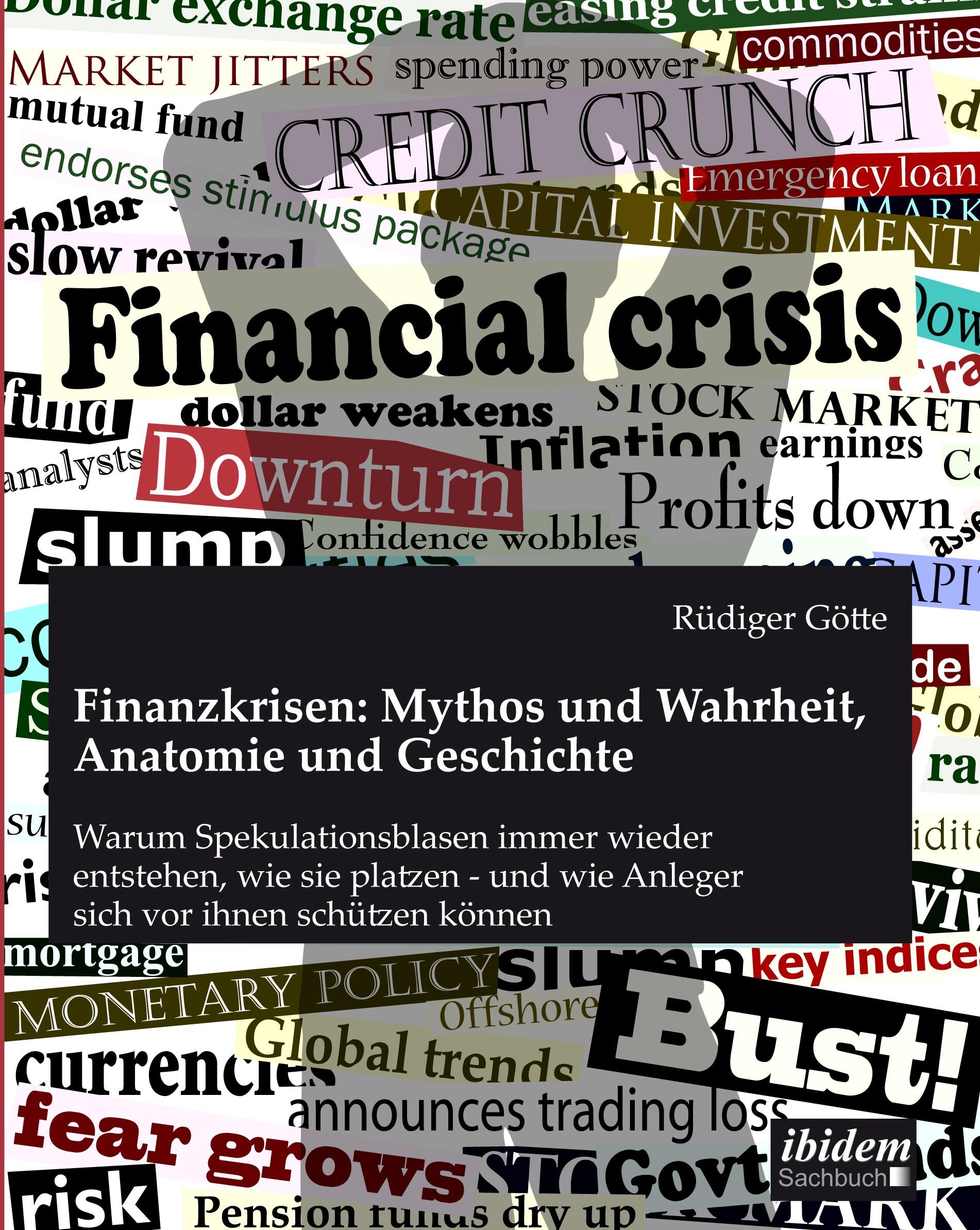 Finanzkrisen: Mythos und Wahrheit, Anatomie und Geschichte - Ratgeber