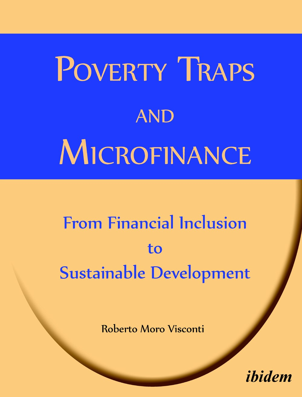 Poverty Traps and Microfinance: From Financial Inclusion to Sustainable Development