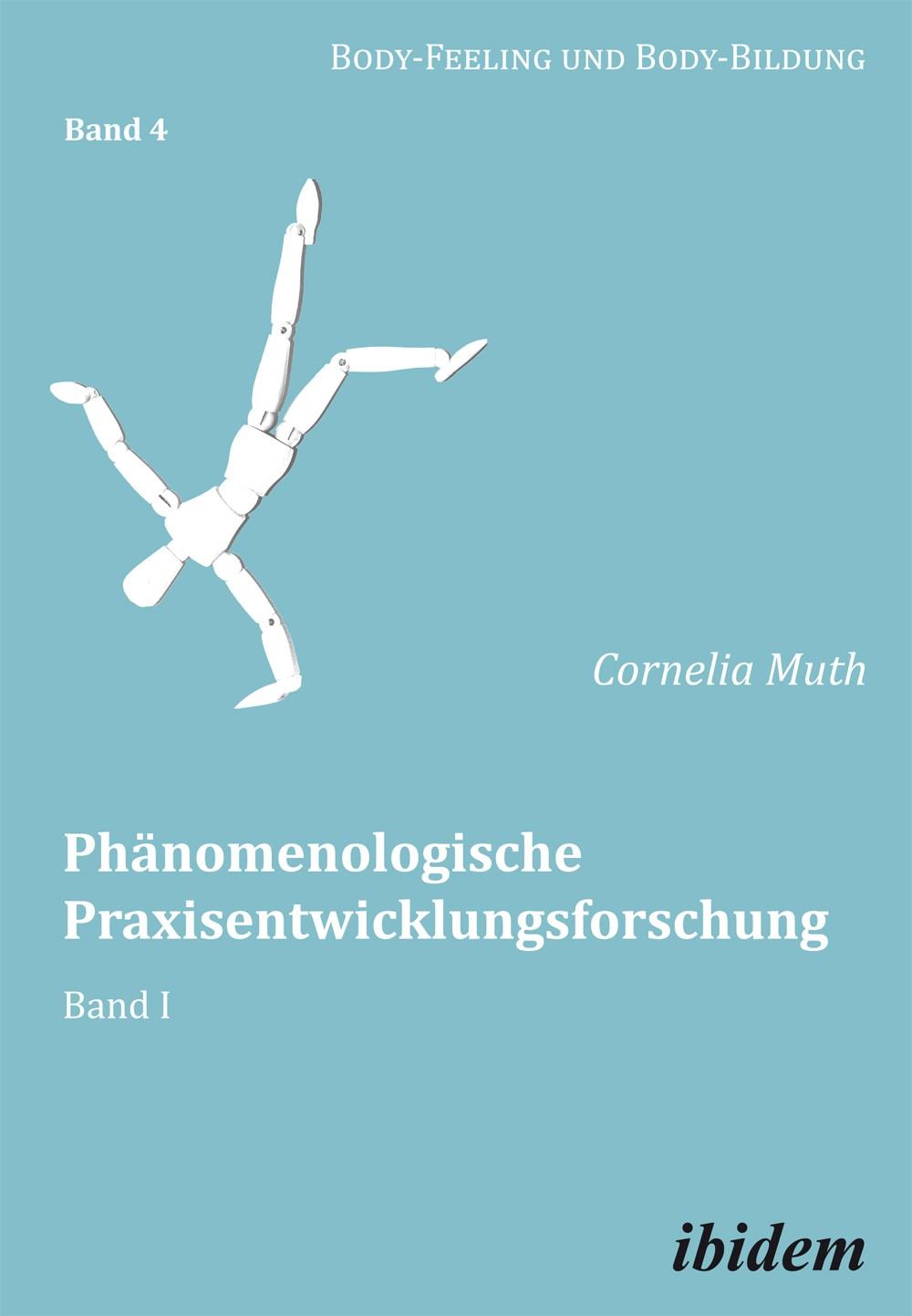 Phänomenologische Praxisentwicklungsforschung