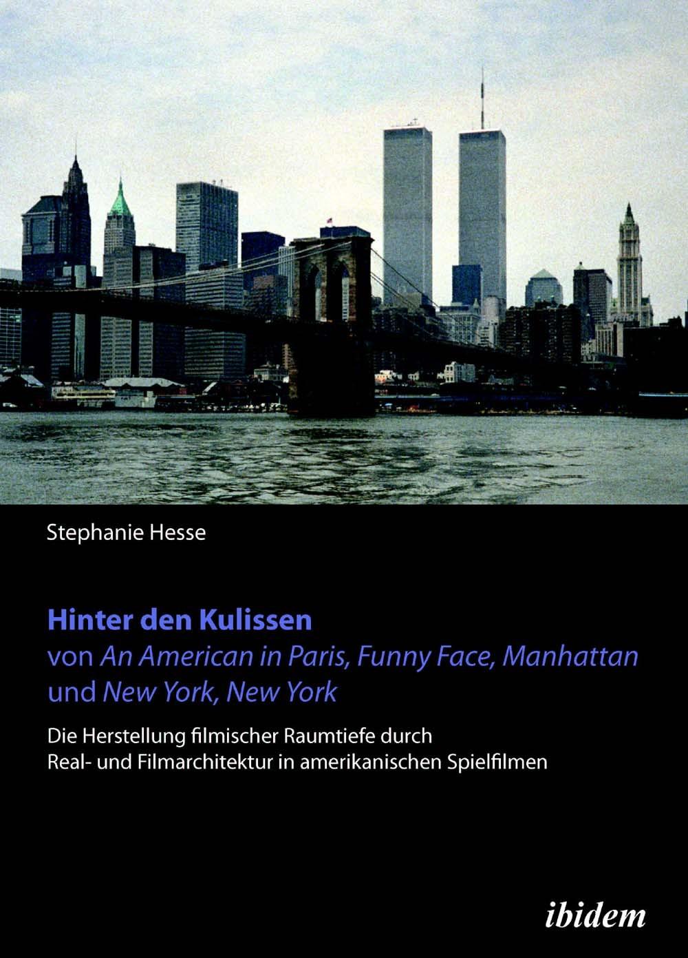 Hinter den Kulissen von An American in Paris, Funny Face, Manhattan und New York, New York