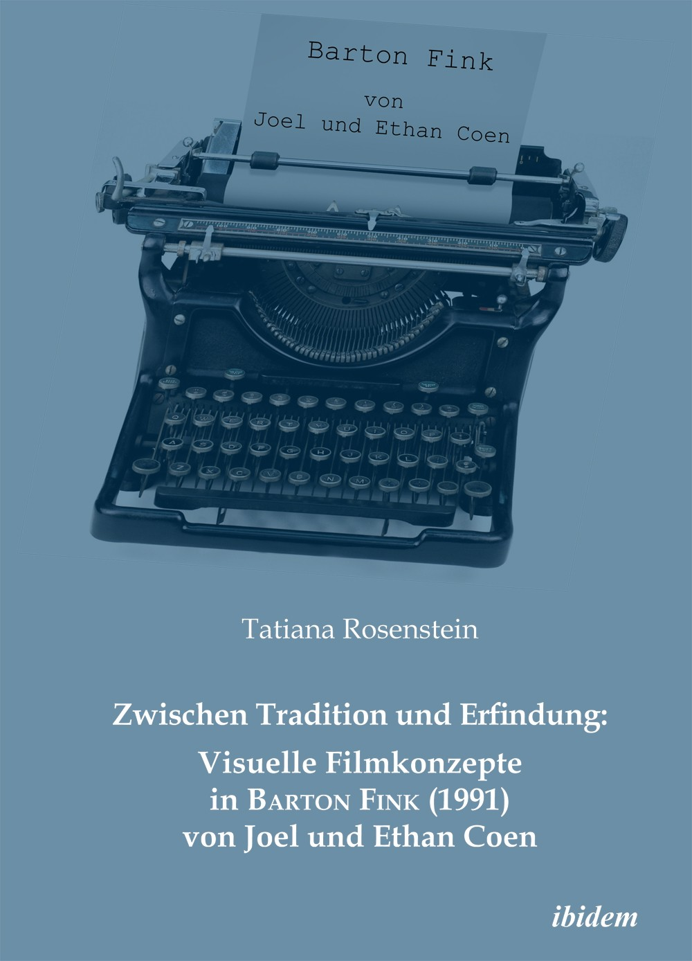 Zwischen Tradition und Erfindung: Visuelle Filmkonzepte in Barton Fink (1991) von Joel und Ethan Coen