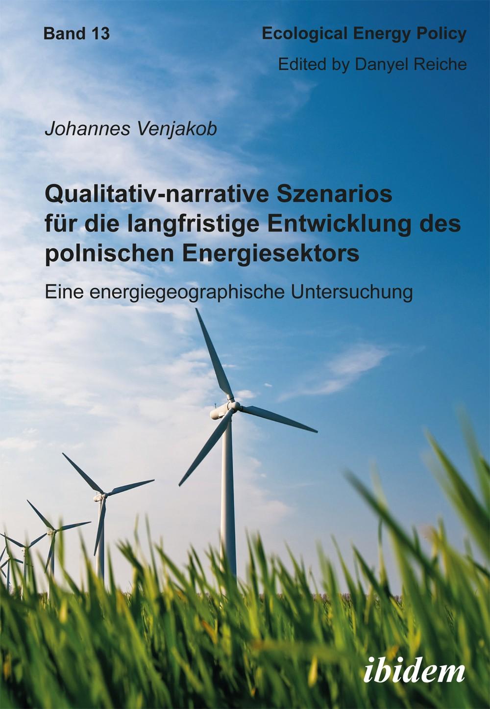 Qualitativ-narrative Szenarios für die langfristige Entwicklung des polnischen Energiesektors