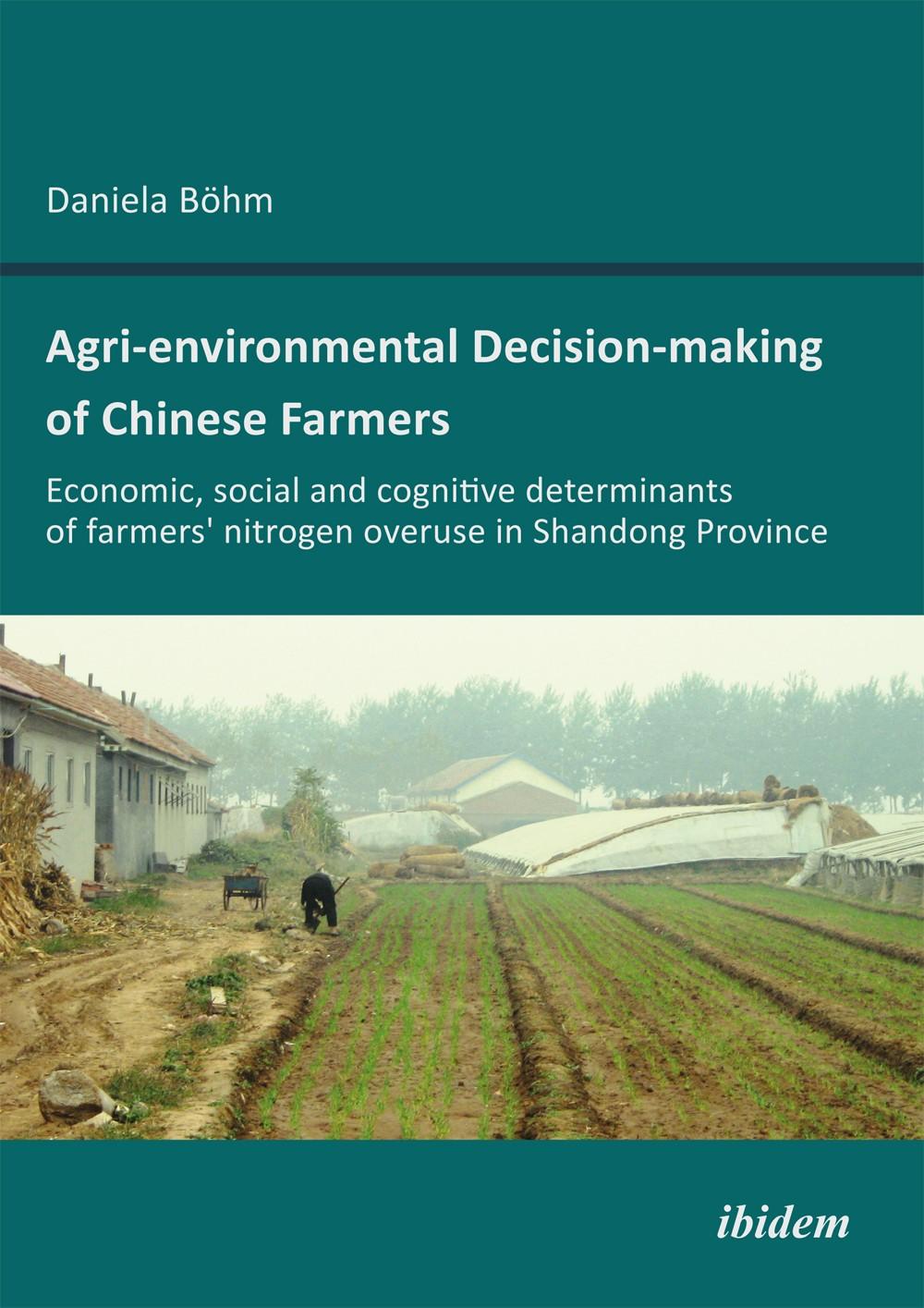 Agri-environmental Decision-making of Chinese Farmers