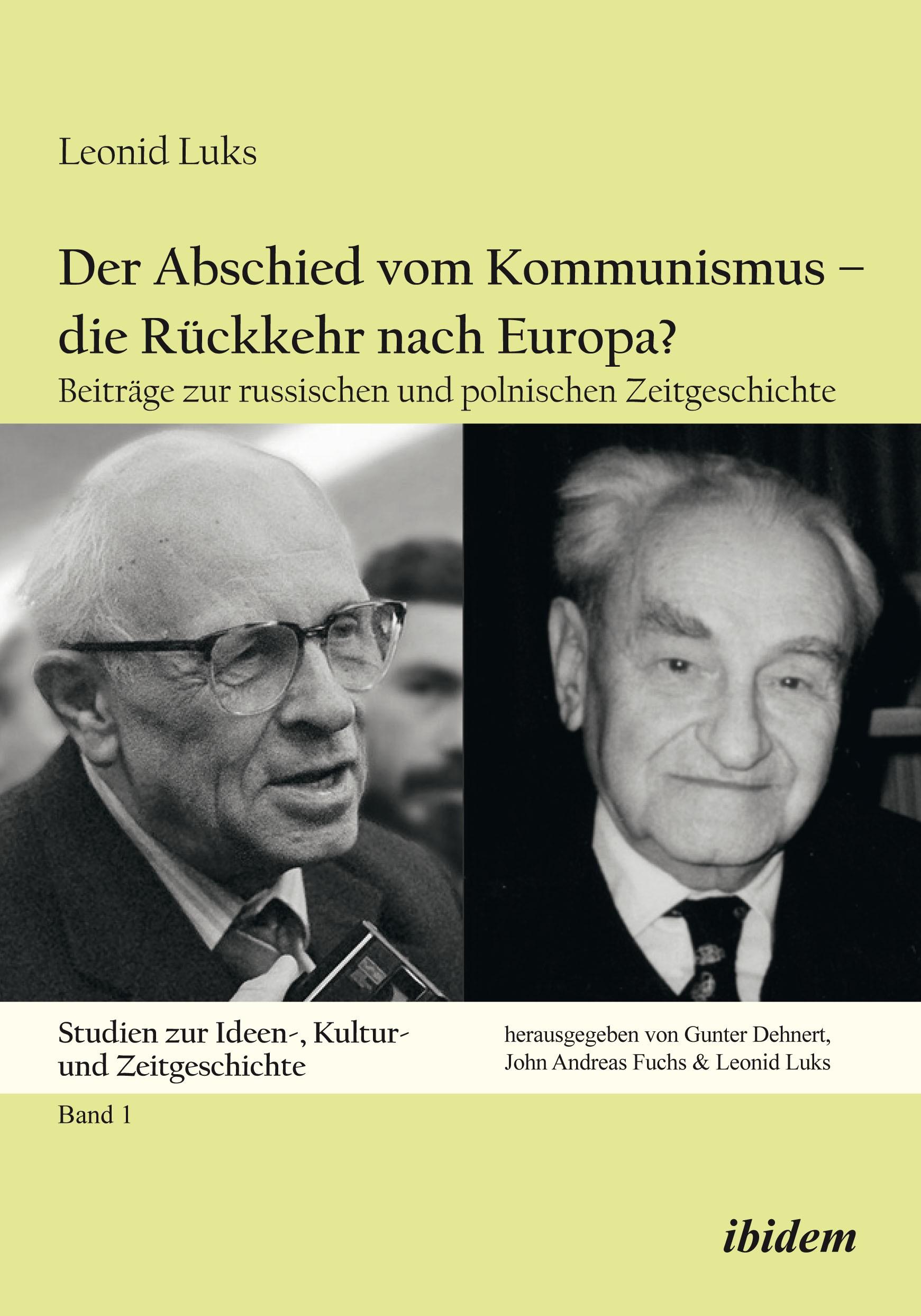 Der Abschied vom Kommunismus – die Rückkehr nach Europa?