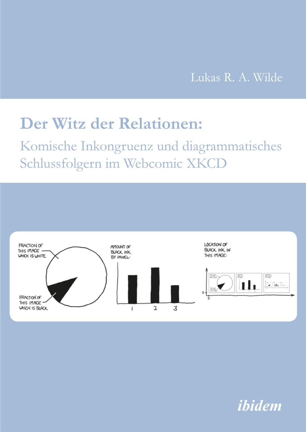 Der Witz der Relationen: Komische Inkongruenz und diagrammatisches Schlussfolgern im Webcomic XKCD