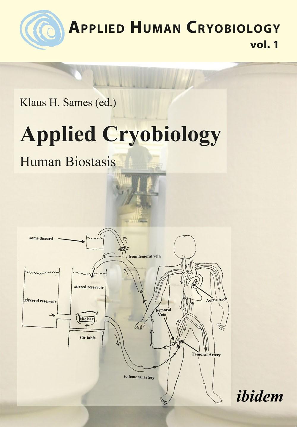 Applied Cryobiology – Human Biostasis
