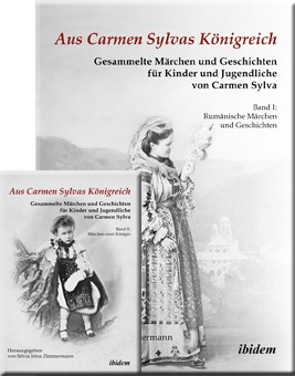 Aus Carmen Sylvas Königreich. Gesammelte Märchen und Geschichten