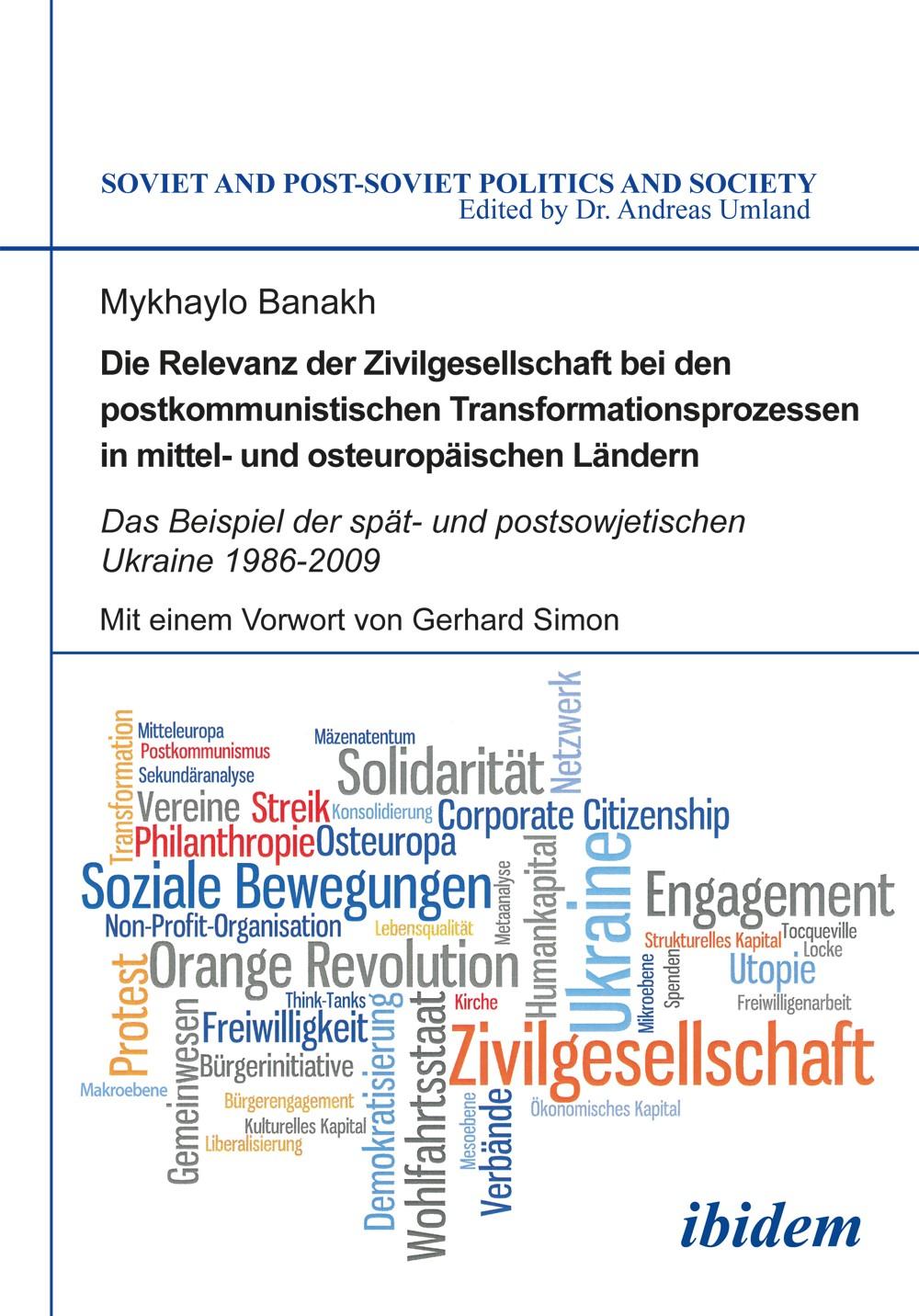 Die Relevanz der Zivilgesellschaft bei den postkommunistischen Transformationsprozessen in mittel- und osteuropäischen Ländern