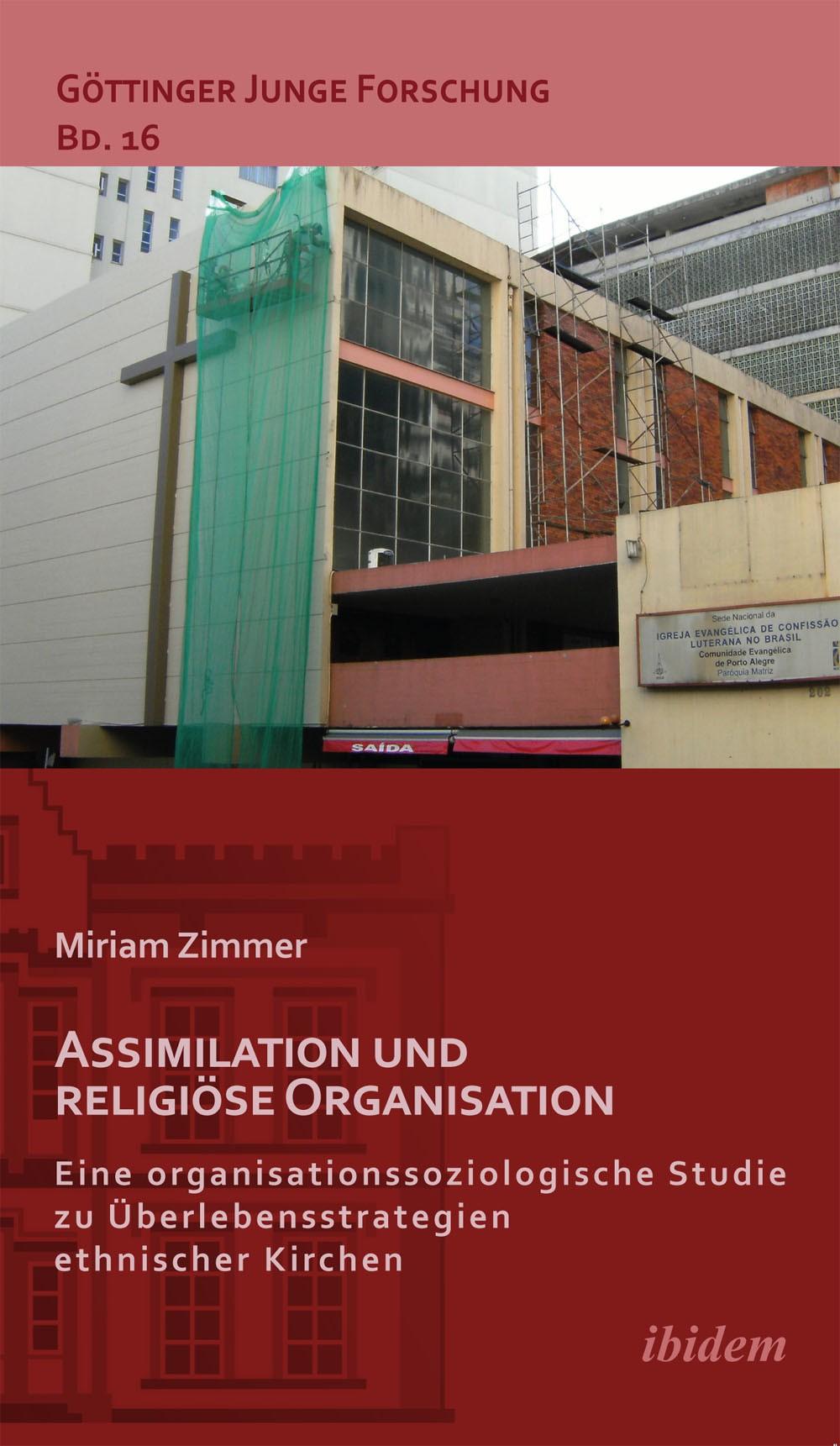Assimilation und religiöse Organisation