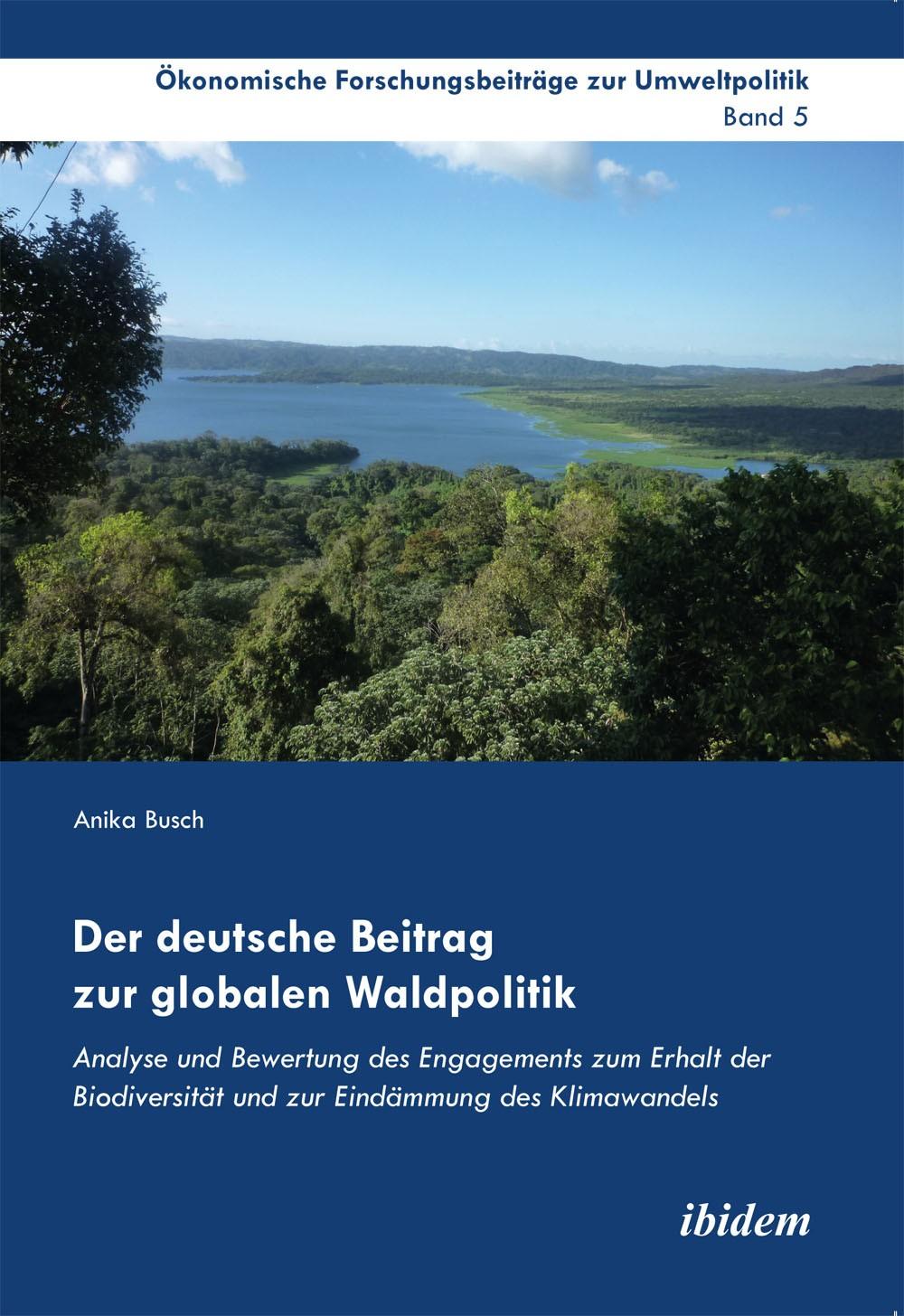 Der deutsche Beitrag zur globalen Waldpolitik