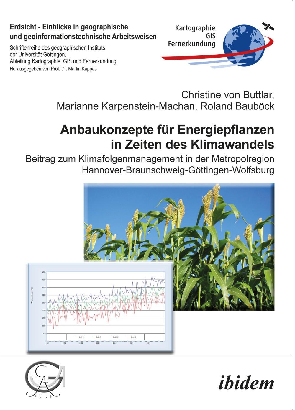 Anbaukonzepte für Energiepflanzen in Zeiten des Klimawandels
