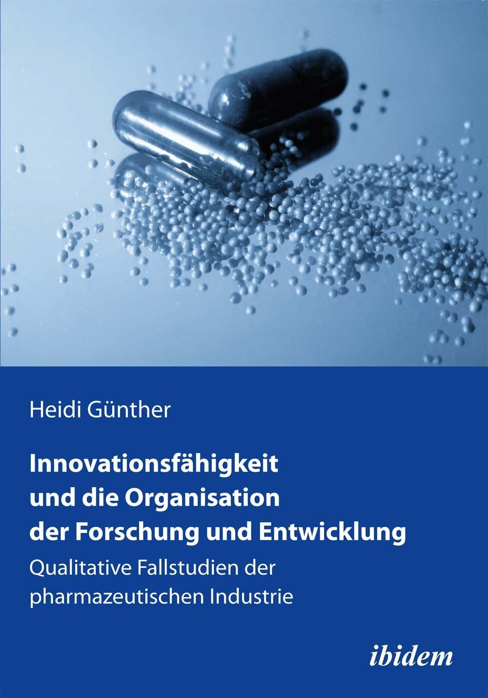 Innovationsfähigkeit und die Organisation der Forschung und Entwicklung