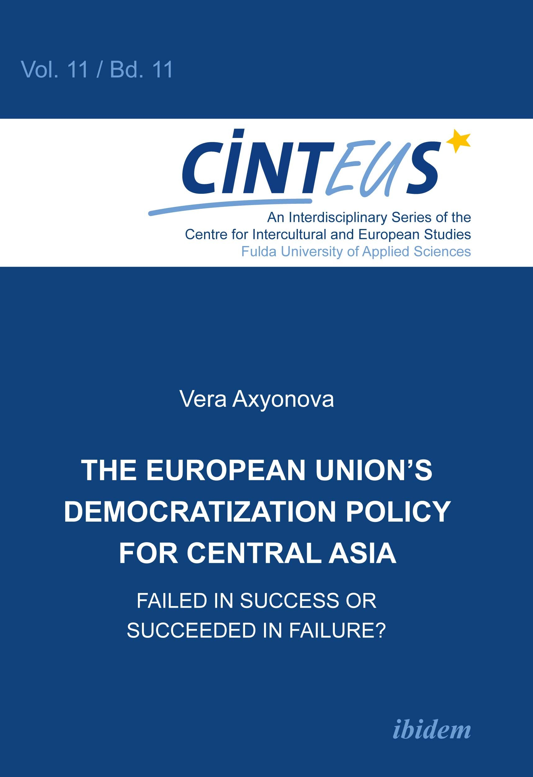 The European Union's Democratization Policy for Central Asia: