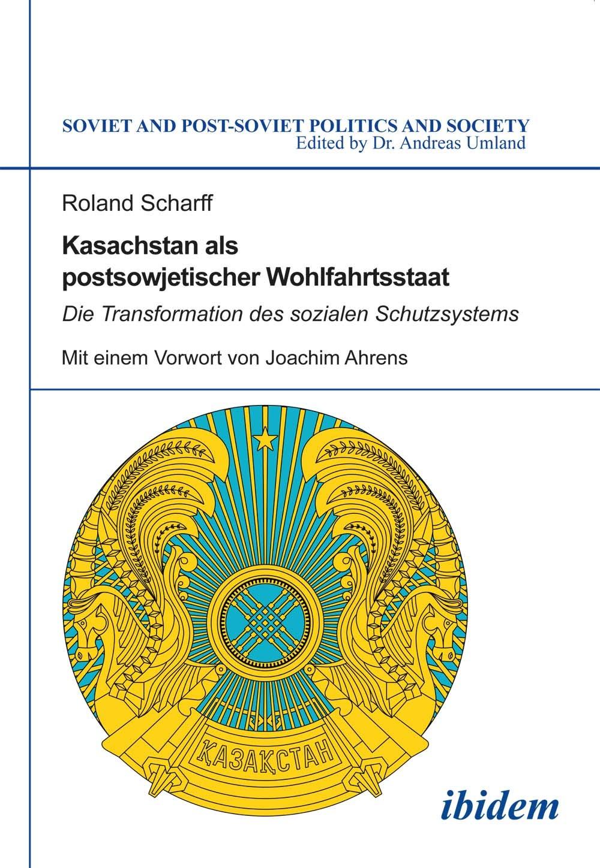 Kasachstan als postsowjetischer Wohlfahrtsstaat