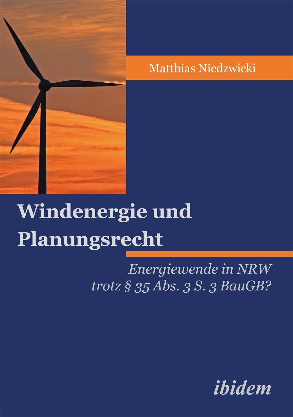 Windenergie und Planungsrecht