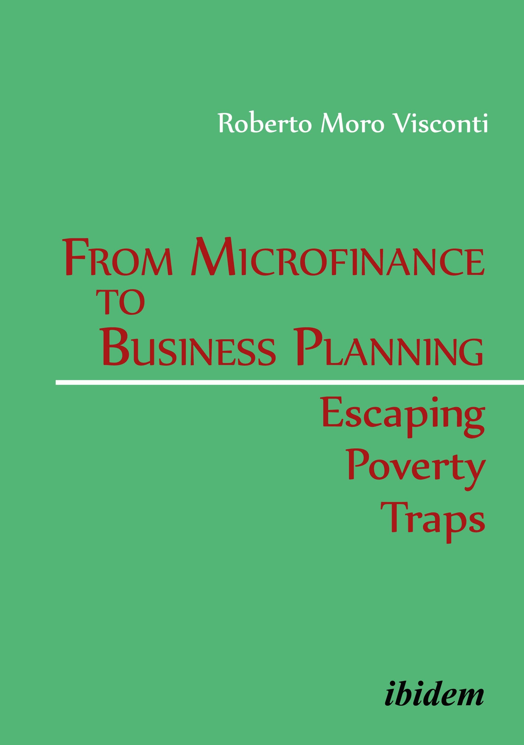 From Microfinance to Business Planning: Escaping Poverty Traps