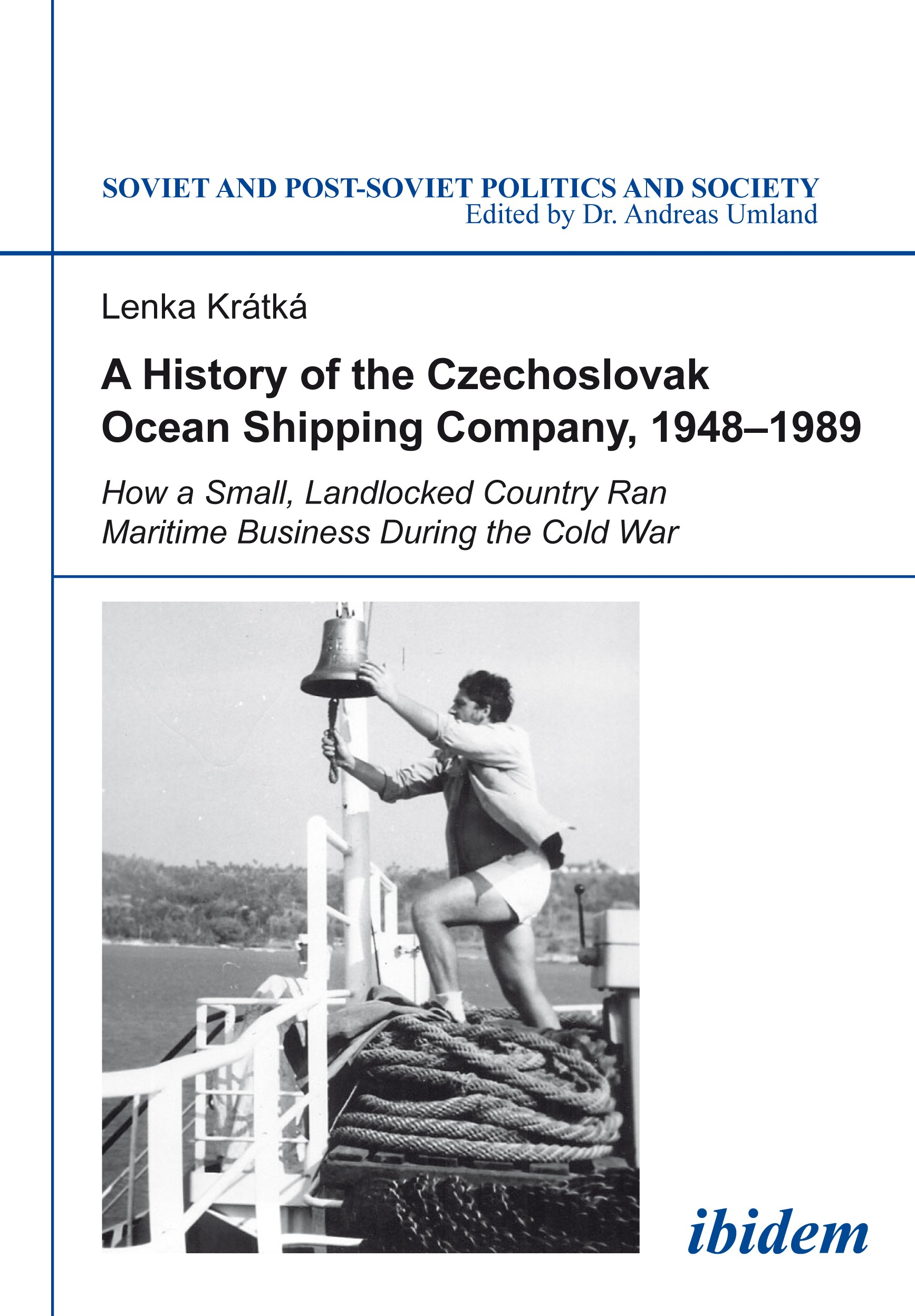 A History of the Czechoslovak Ocean Shipping Company,  1948–1989
