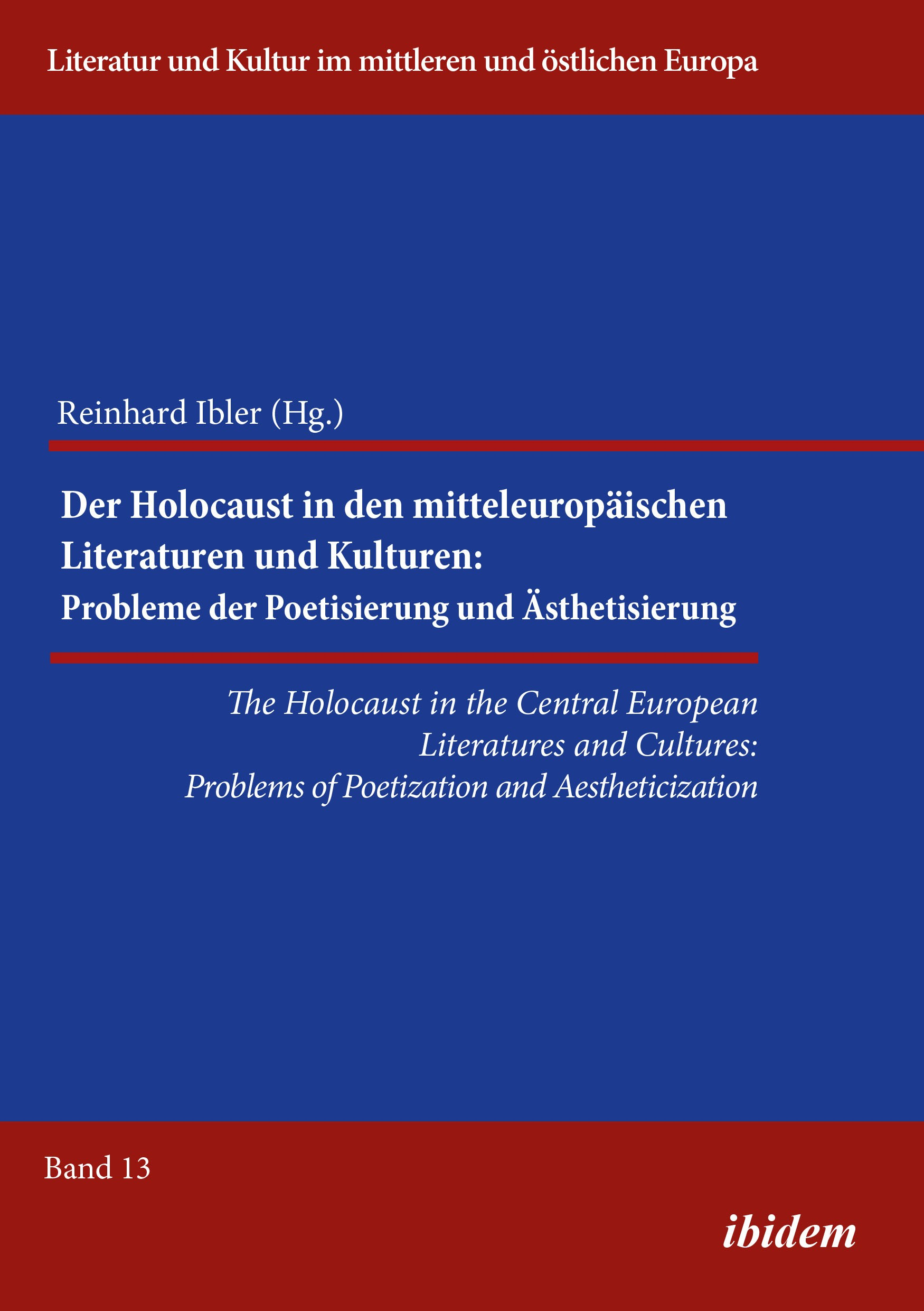 The Holocaust in the Central European Literatures and Cultures