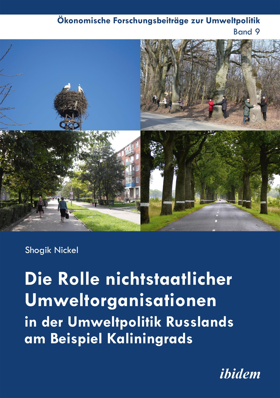 Die Rolle nichtstaatlicher Umweltorganisationen in der Umweltpolitik Russlands am Beispiel Kaliningrads