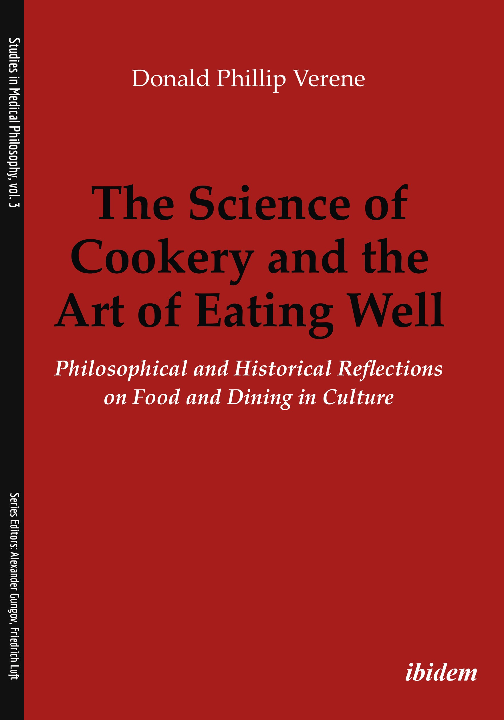 The Science of Cookery and the Art of Eating Well