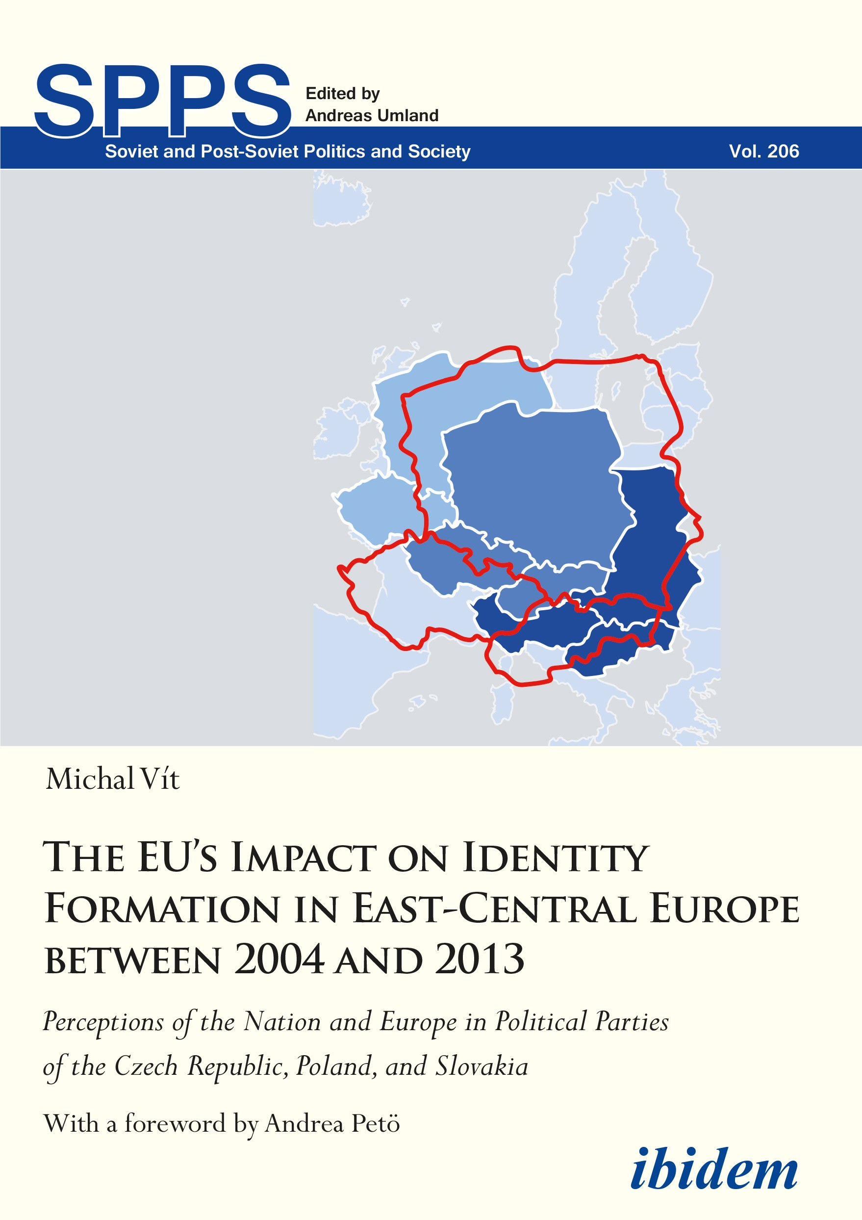 The EU's Impact on Identity Formation in East-Central Europe between 2004 and 2013