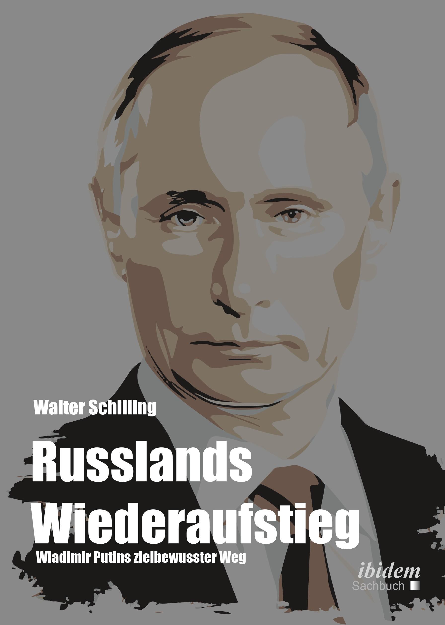 Russlands Wiederaufstieg