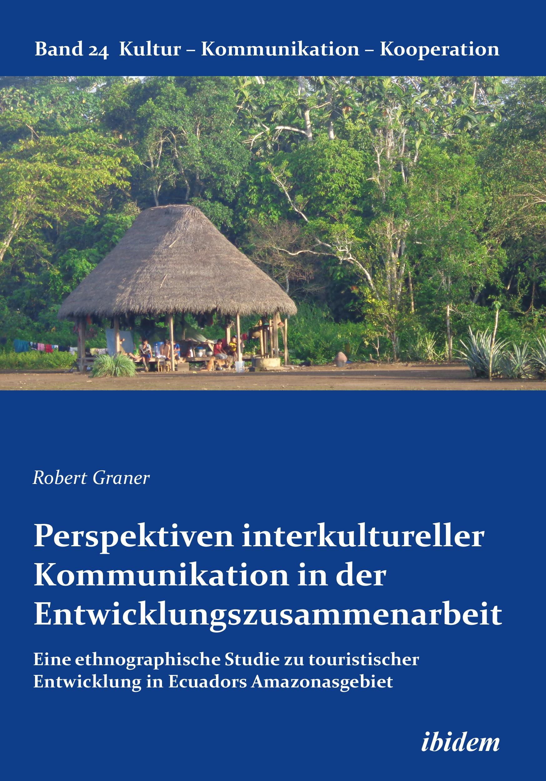 Perspektiven interkultureller Kommunikation in der Entwicklungszusammenarbeit