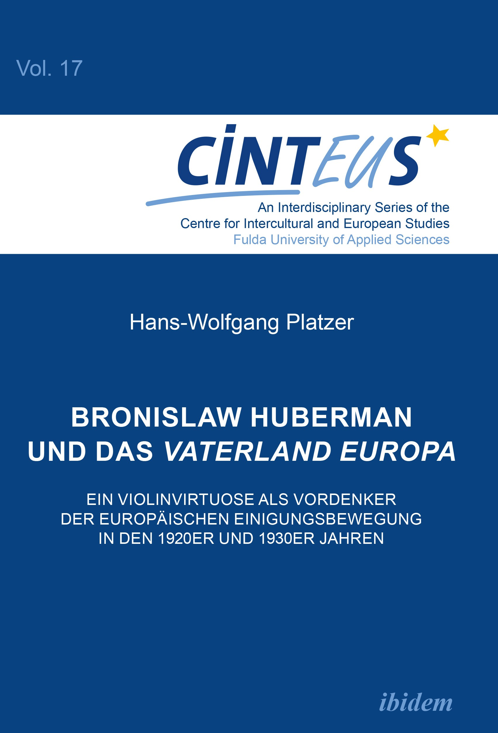 Bronislaw Huberman und das Vaterland Europa