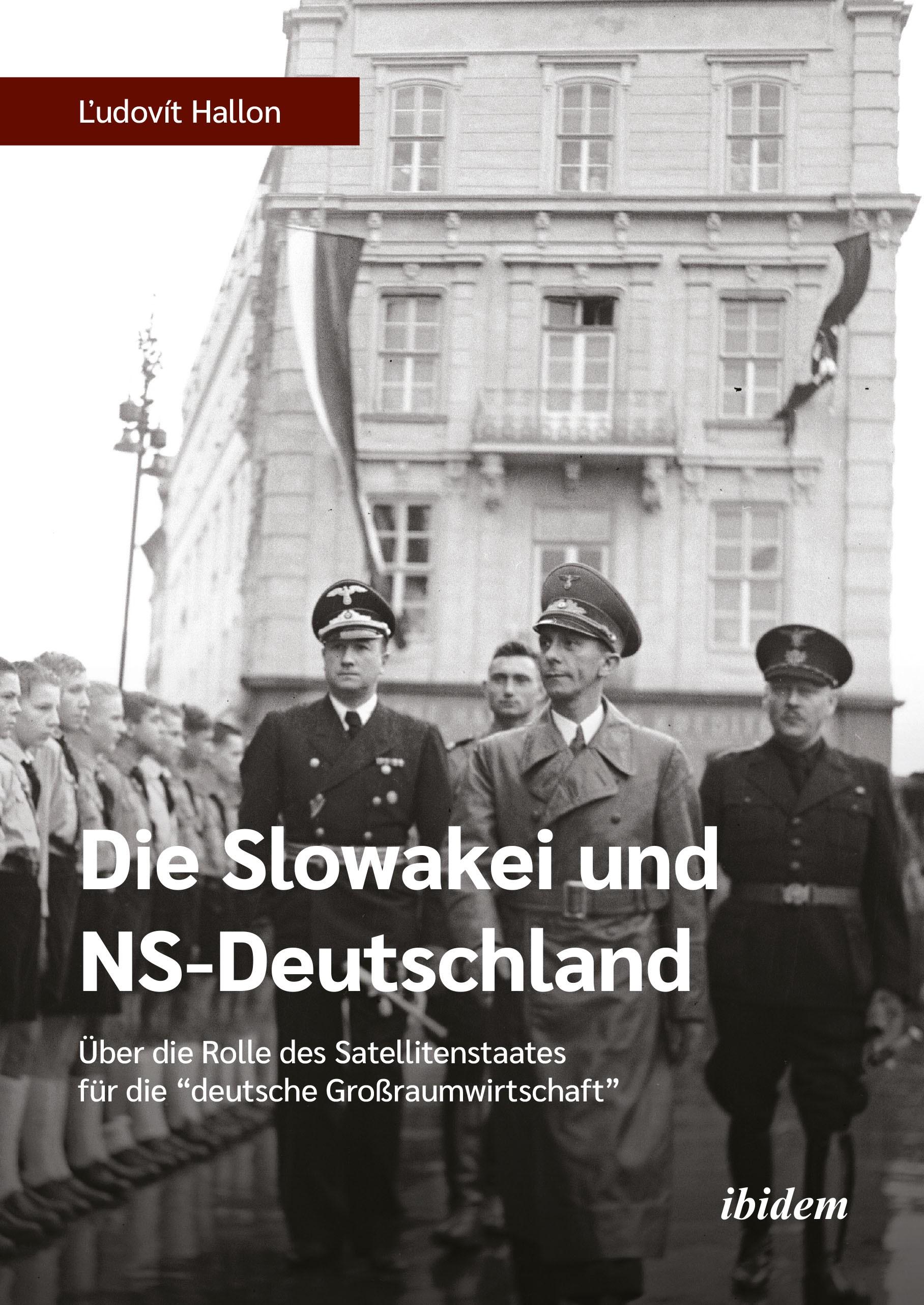 Die Slowakei und NS-Deutschland