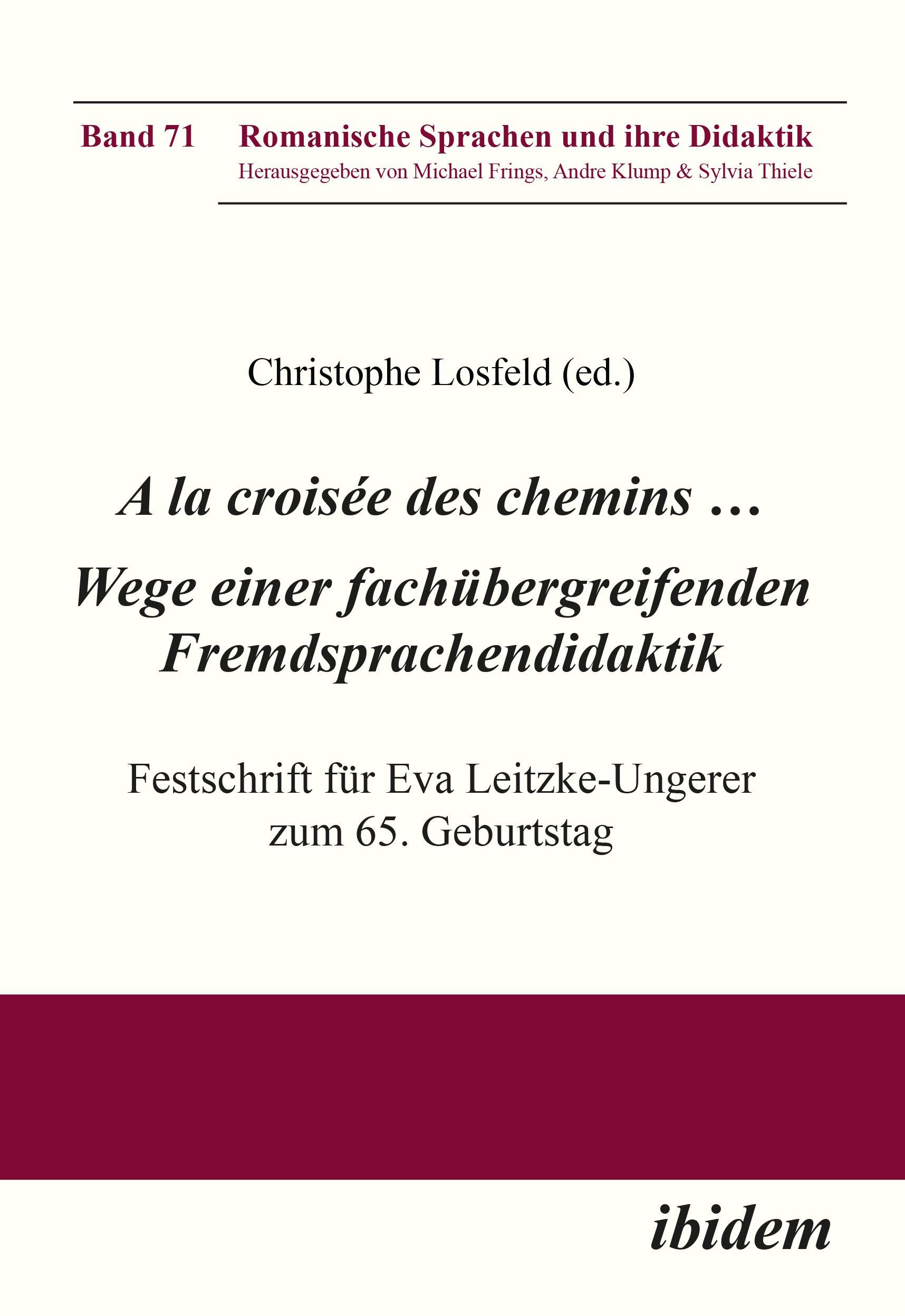 A la croisée des chemins … Wege einer fachübergreifenden Fremdsprachendidaktik