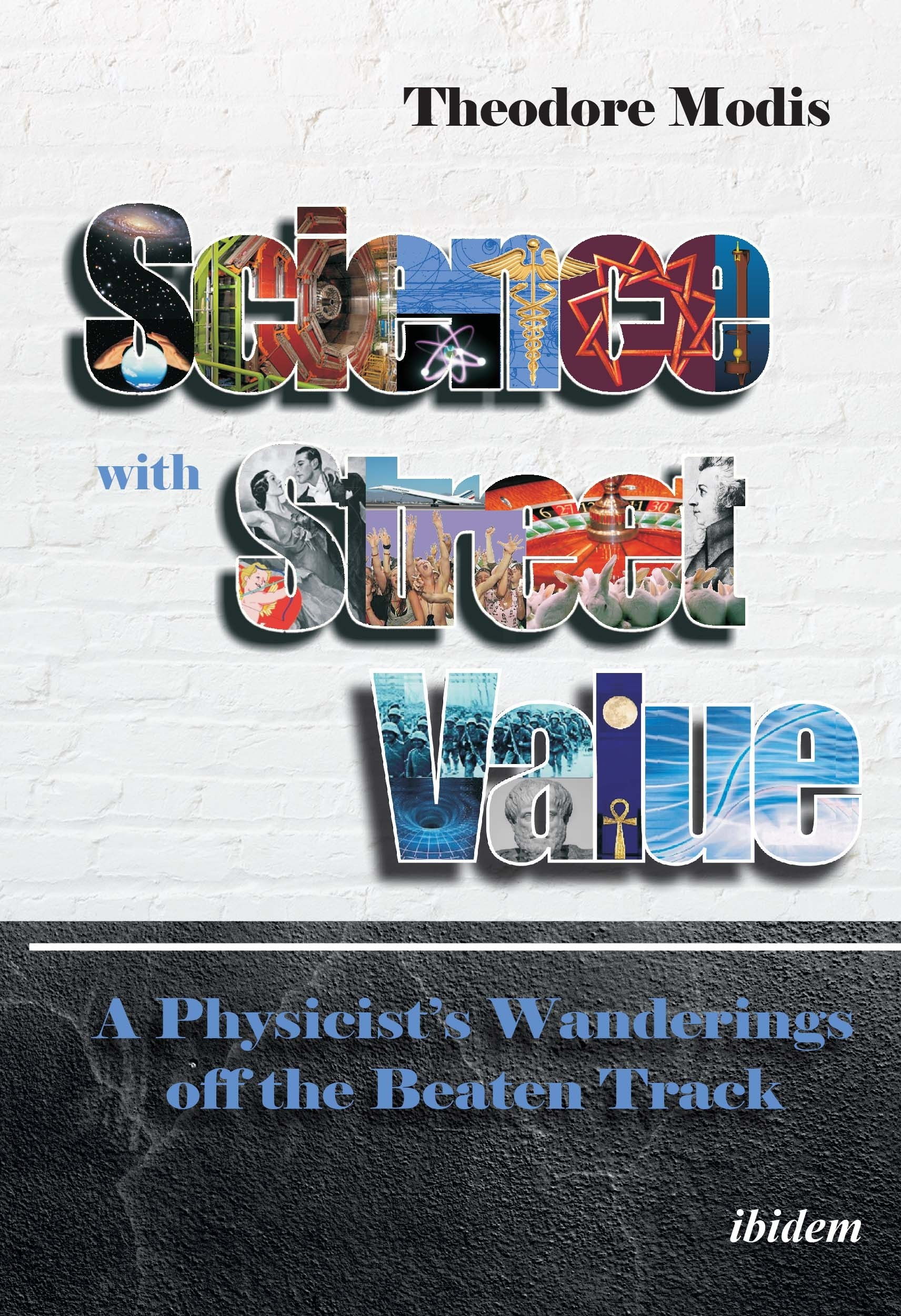 Science with Street Value