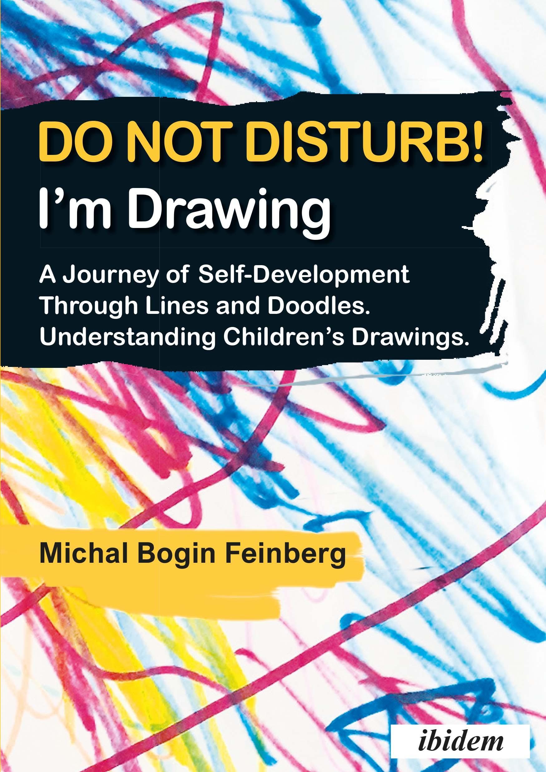 Do not Disturb! I'm Drawing