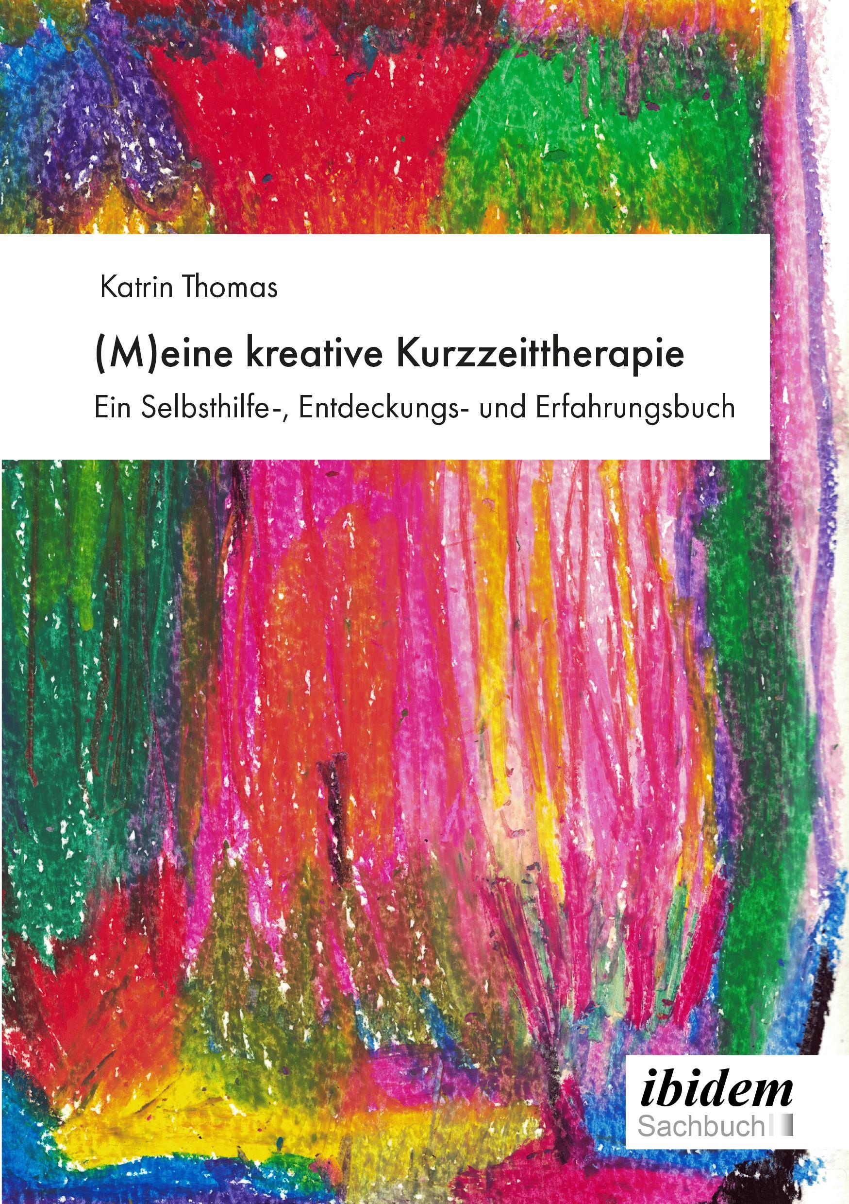 (M)eine kreative Kurzzeittherapie