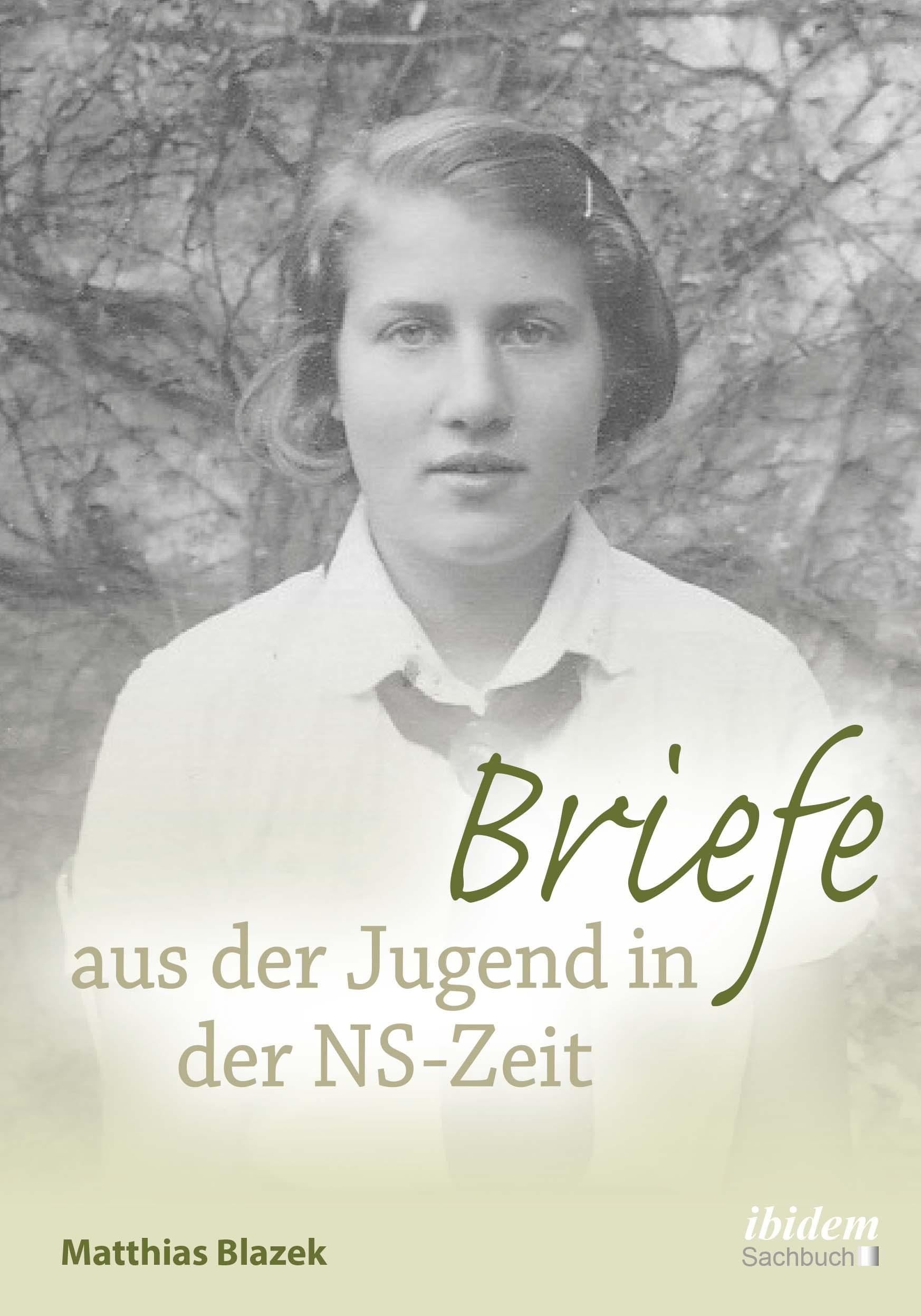 Briefe aus der Jugend in der NS-Zeit