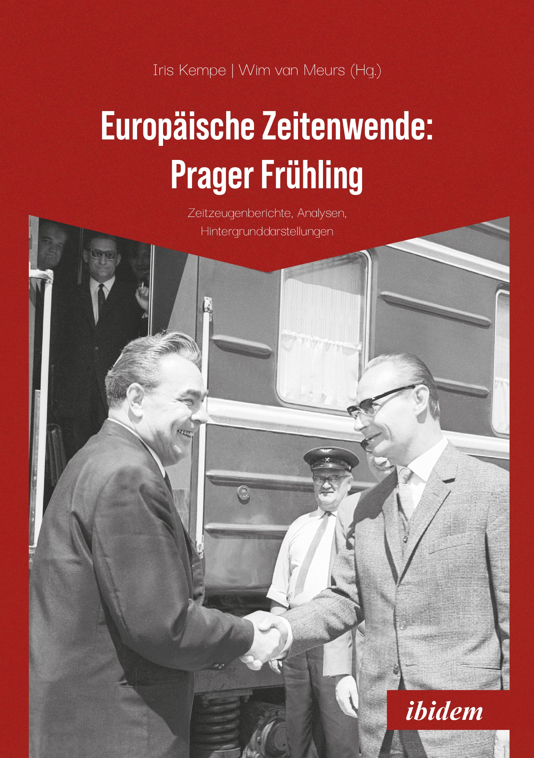 Europäische Zeitenwende: Prager Frühling