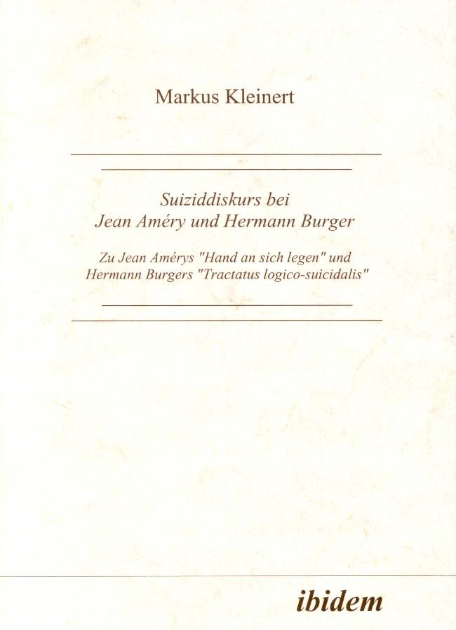 Suiziddiskurs bei Jean Améry und Hermann Burger
