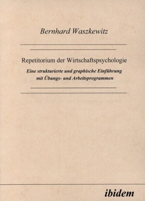 Repetitorium der Wirtschaftspsychologie