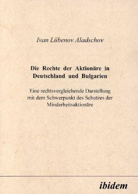 Die Rechte der Aktionäre in Deutschland und Bulgarien